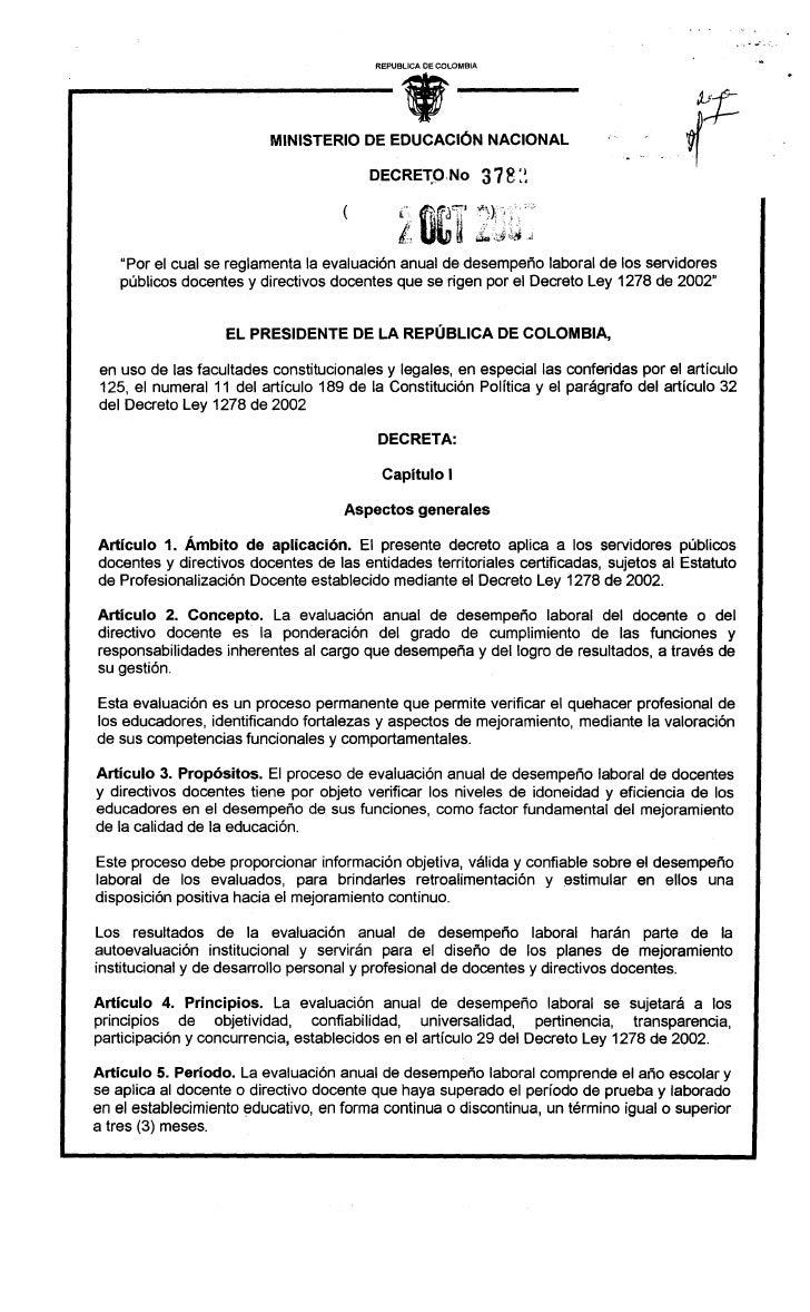 """Decreto 3782 de 2007, """"Por el cual se reglamenta la evaluación anual de desempeño laboral de los servidores públicos docentes y directivos docentes que se rigen por el Decreto Ley 1278 de 2002"""""""