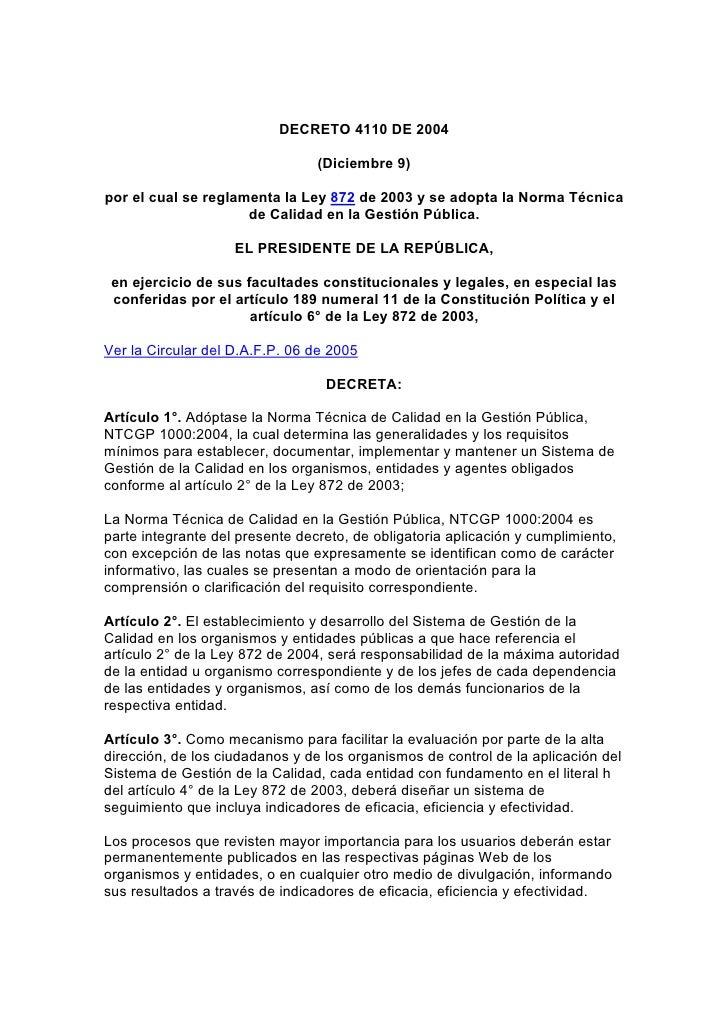 DECRETO 4110 DE 2004                                   (Diciembre 9)  por el cual se reglamenta la Ley 872 de 2003 y se ad...