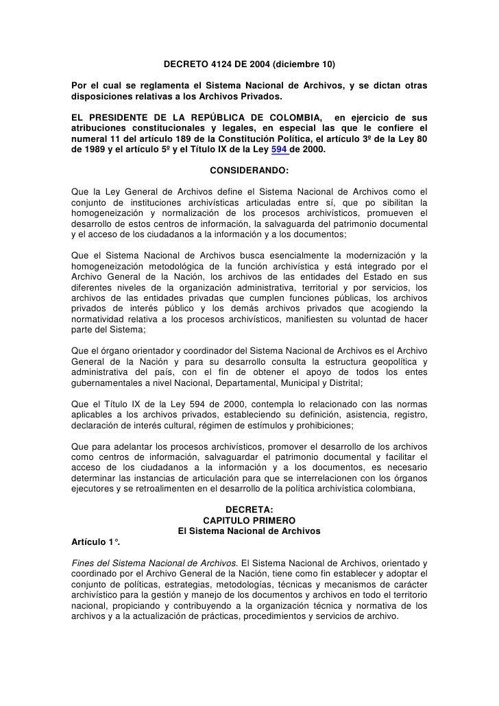 DECRETO 4124 DE 2004 (diciembre 10)Por el cual se reglamenta el Sistema Nacional de Archivos, y se dictan otrasdisposicion...