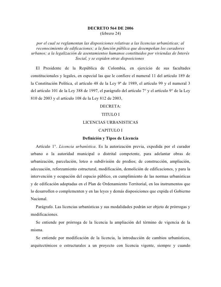 DECRETO 564 DE 2006                                      (febrero 24)     por el cual se reglamentan las disposiciones rel...