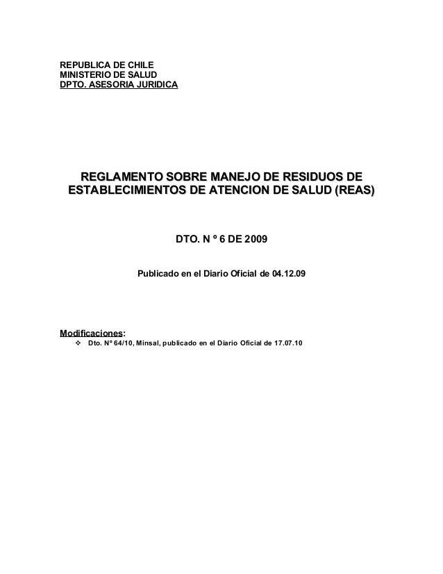 REPUBLICA DE CHILE MINISTERIO DE SALUD DPTO. ASESORIA JURIDICA  REGLAMENTO SOBRE MANEJO DE RESIDUOS DE ESTABLECIMIENTOS DE...