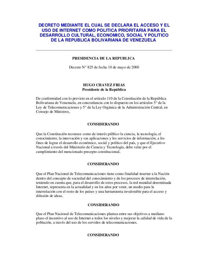 DECRETO MEDIANTE EL CUAL SE DECLARA EL ACCESO Y EL  USO DE INTERNET COMO POLITICA PRIORITARIA PARA EL DESARROLLO CULTURAL,...