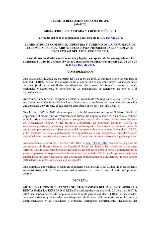 DECRETO REGLAMENTARIO 862 DE 2013 (Abril 26) MINISTERIO DE HACIENDA Y CRÉDITO PÚBLICO Por medio del cual se reglamenta par...