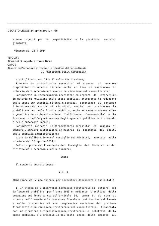DECRETO-LEGGE 24 aprile 2014, n. 66 Misure urgenti per la competitivita' e la giustizia sociale. (14G00079) Vigente al: 26...