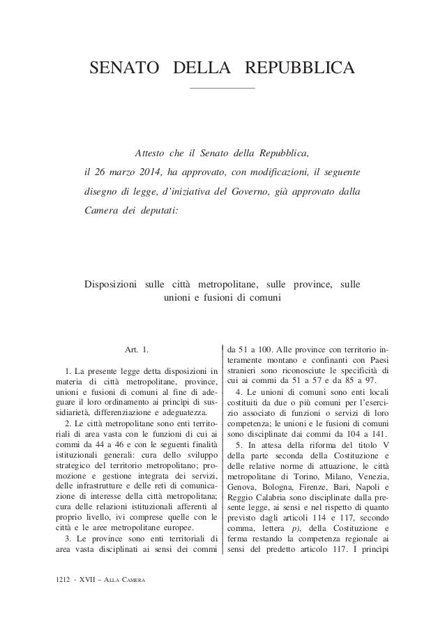 SENATO DELLA REPUBBLICA Attesto che il Senato della Repubblica, il 26 marzo 2014, ha approvato, con modificazioni, il segu...