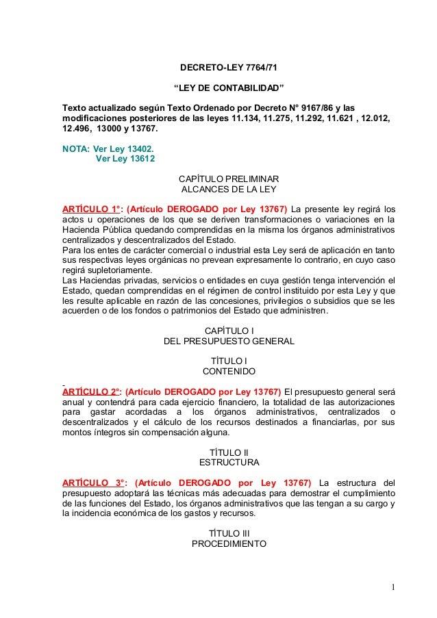 """DECRETO-LEY 7764/71 """"LEY DE CONTABILIDAD"""" Texto actualizado según Texto Ordenado por Decreto N° 9167/86 y las modificacion..."""