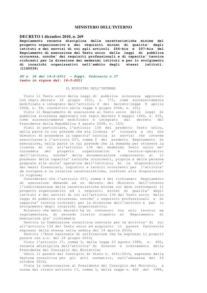 MINISTERO DELLINTERNODECRETO 1 dicembre 2010, n. 269Regolamento recante disciplina delle caratteristiche minime delprogett...