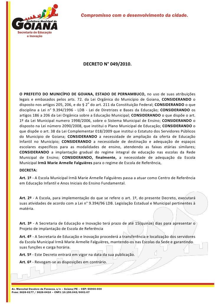 Compromisso com o desenvolvimento da cidade.                                                   DECRETO N° 049/2010.     O ...
