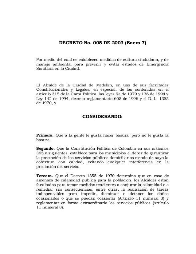 DECRETO No. 005 DE 2003 (Enero 7) Por medio del cual se establecen medidas de cultura ciudadana, y de manejo ambiental par...