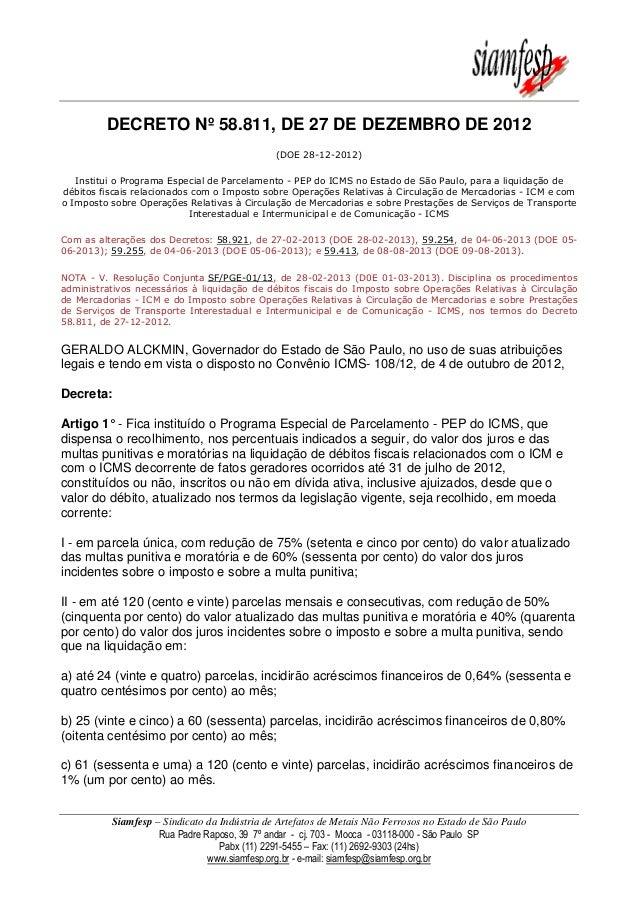 Siamfesp – Sindicato da Indústria de Artefatos de Metais Não Ferrosos no Estado de São Paulo Rua Padre Raposo, 39 7º andar...