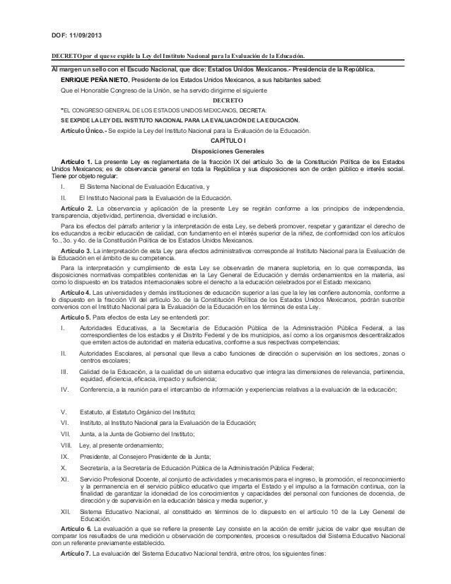 DOF: 11/09/2013 DECRETO por el que se expide la Ley del Instituto Nacional para la Evaluación de la Educación. Al margen u...