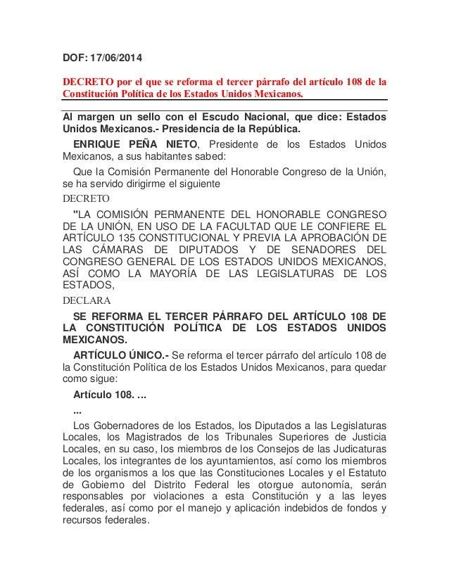 DOF: 17/06/2014 DECRETO por el que se reforma el tercer párrafo del artículo 108 de la Constitución Política de los Estado...