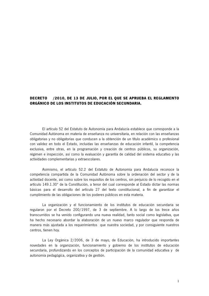DECRETO /2010, DE 13 DE JULIO, POR EL QUE SE APRUEBA EL REGLAMENTO ORGÁNICO DE LOS INSTITUTOS DE EDUCACIÓN SECUNDARIA.    ...