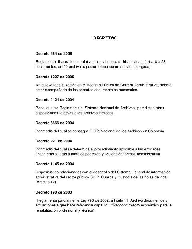 Decreto 564 de 2006Reglamenta disposiciones relativas a las Licencias Urbanísticas. (arts.18 a 23documentos, art.40 archiv...