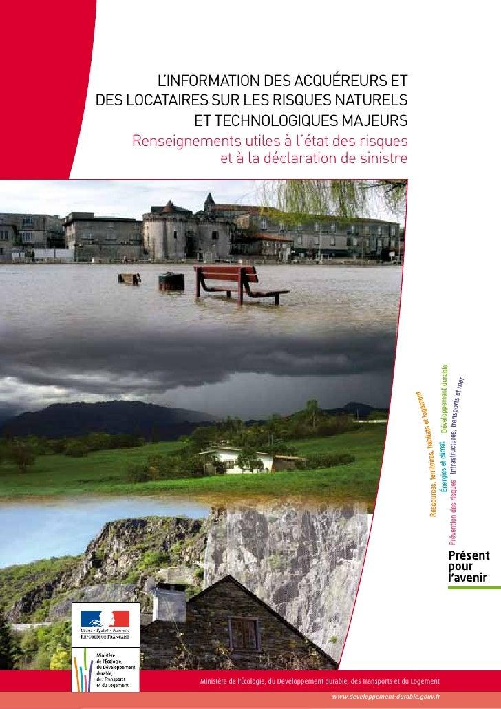 L'information des acquéreurs etdes locataires sur les risques naturels              et technologiques majeurs     Renseign...