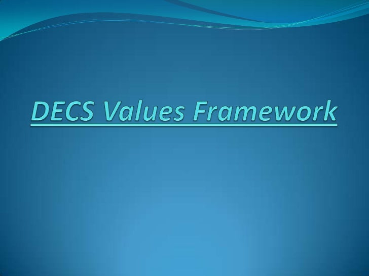 DECS Values Framework<br />