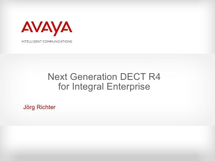 Dect R4 For Integral Enterprise