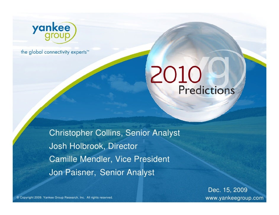 Yankee Group 2010 Predictions
