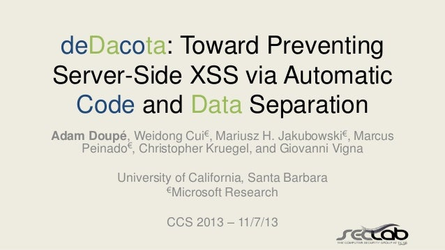 deDacota: Toward Preventing Server-Side XSS via Automatic Code and Data Separation