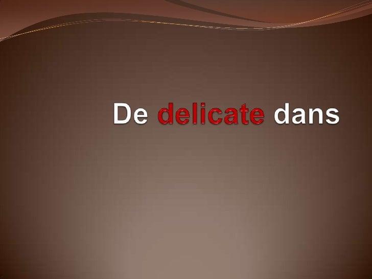Dedelicatedans<br />