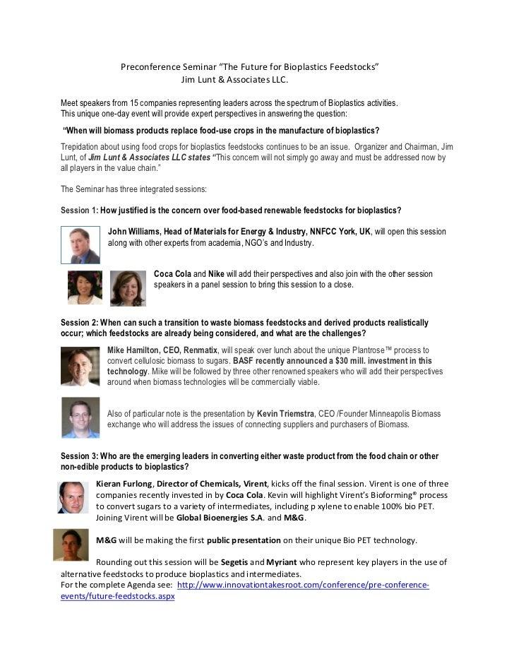 "Preconference Seminar ""The Future for Bioplastics Feedstocks""                              Jim Lunt & Associates LLC.Meet ..."