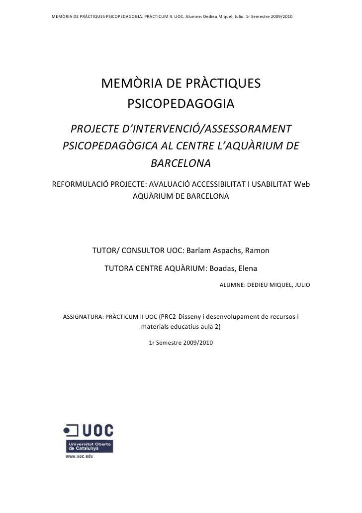 MEMÒRIA DE PRÀCTIQUES PSICOPEDAGOGIA<br />PROJECTE D'INTERVENCIÓ/ASSESSORAMENT PSICOPEDAGÒGICA AL CENTRE L'AQUÀRIUM DE BAR...