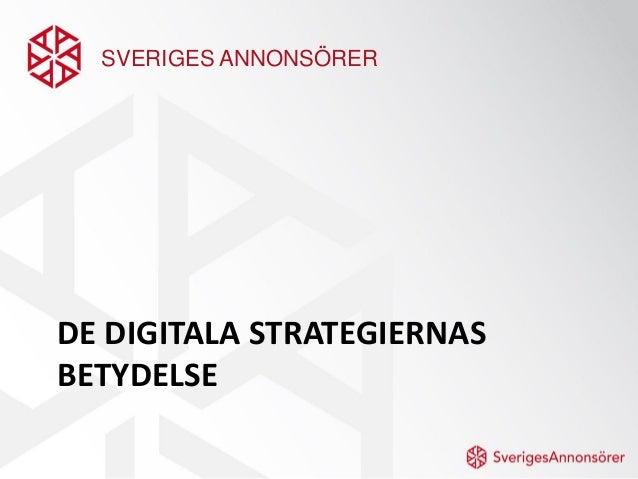 SVERIGES ANNONSÖRERDE DIGITALA STRATEGIERNASBETYDELSE