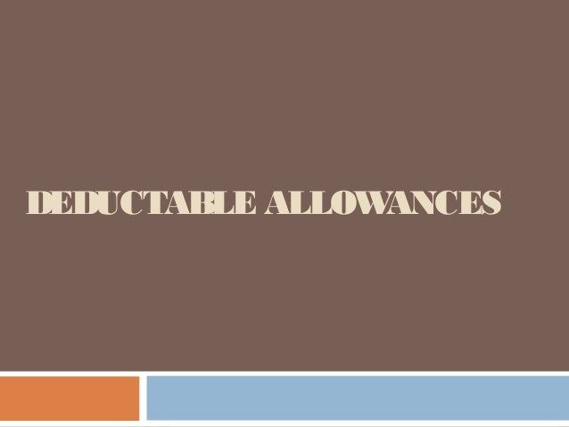 Deductable allowances & tax credits