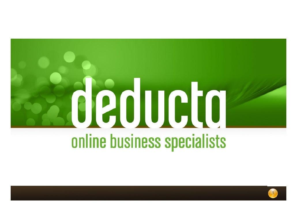 Deducta ½ day event 29. marts 2012 Deducta