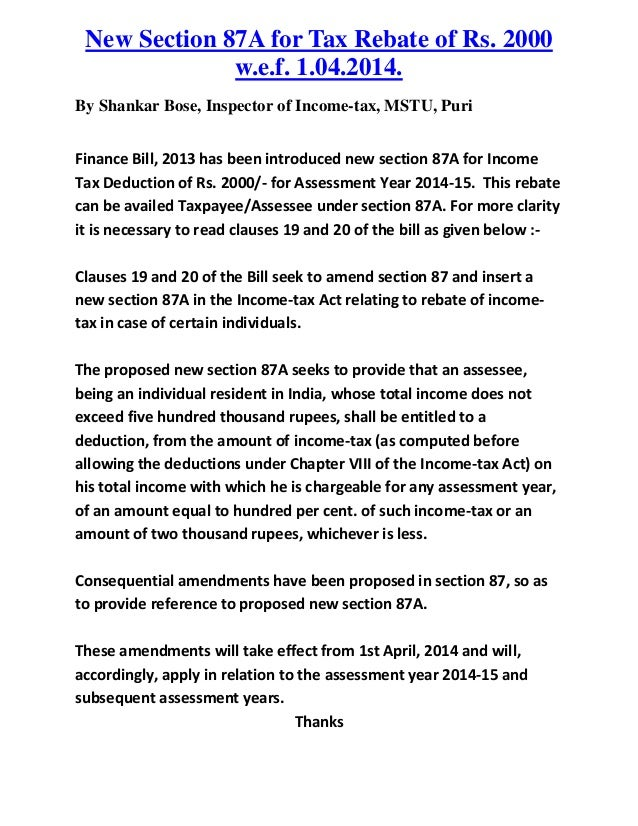 New Section 87A for Tax Rebate of Rs. 2000              w.e.f. 1.04.2014.By Shankar Bose, Inspector of Income-tax, MSTU, P...