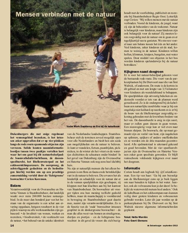 de Dukenburger - september 201314 Dukenburgers die met enige regelmaat het vennengebied bezoeken, is het intus- sen zeker ...