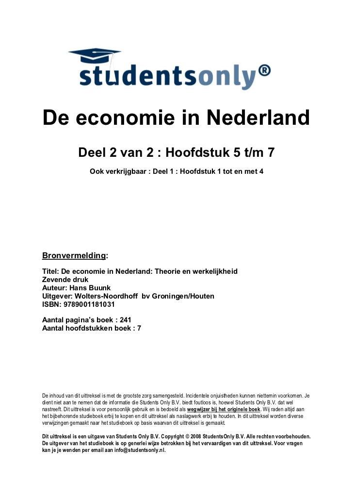 De economie in Nederland                 Deel 2 van 2 : Hoofdstuk 5 t/m 7                      Ook verkrijgbaar : Deel 1 :...