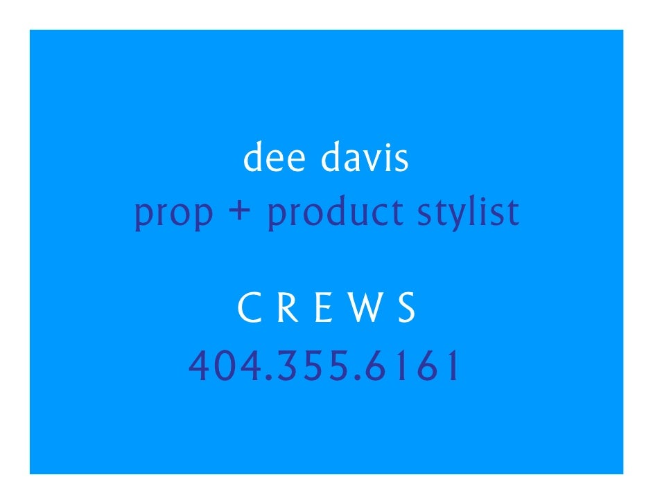 Dee Davis Prop & Product Stylist