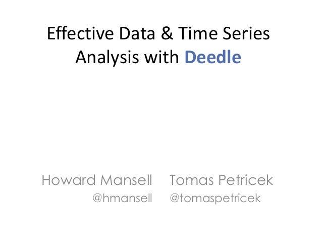 Effective Data Analysis with Deedle