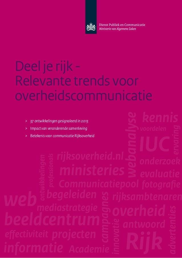 Dienst Publiek en Communicatie Buitenhof 34 Postbus 20006 2500 EA Den Haag www.rijksoverheid.nl/dpc Den Haag, juni 2013 | ...