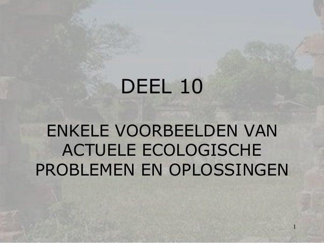 Deel 10  Ecologische problemen en oplossingen