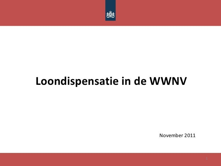 Loondispensatie in de WWNV November 2011
