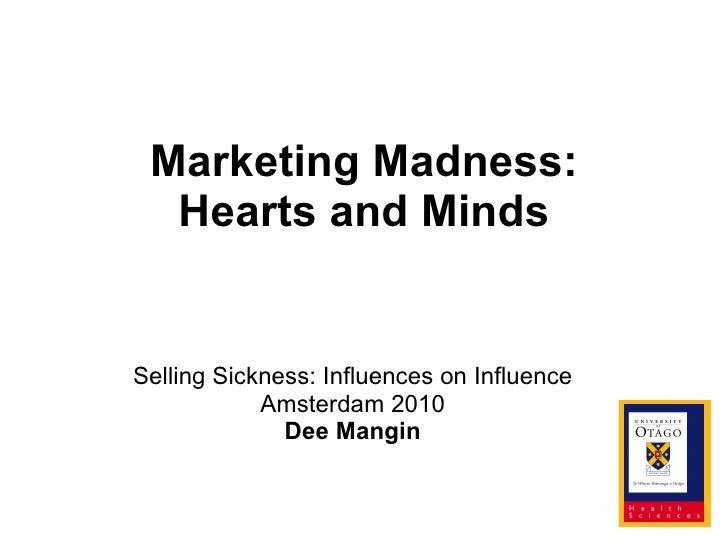 Dee Mangin Selling Sickness 2010