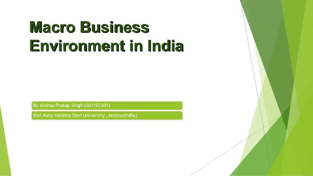 technological environment affecting indian business Term paper on technological environment affecting indian business submitted to: prof kunwar milind singh submitted by.