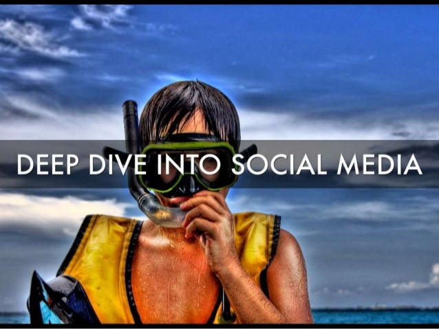 Deep Dive Into Social Media to Build Your Business