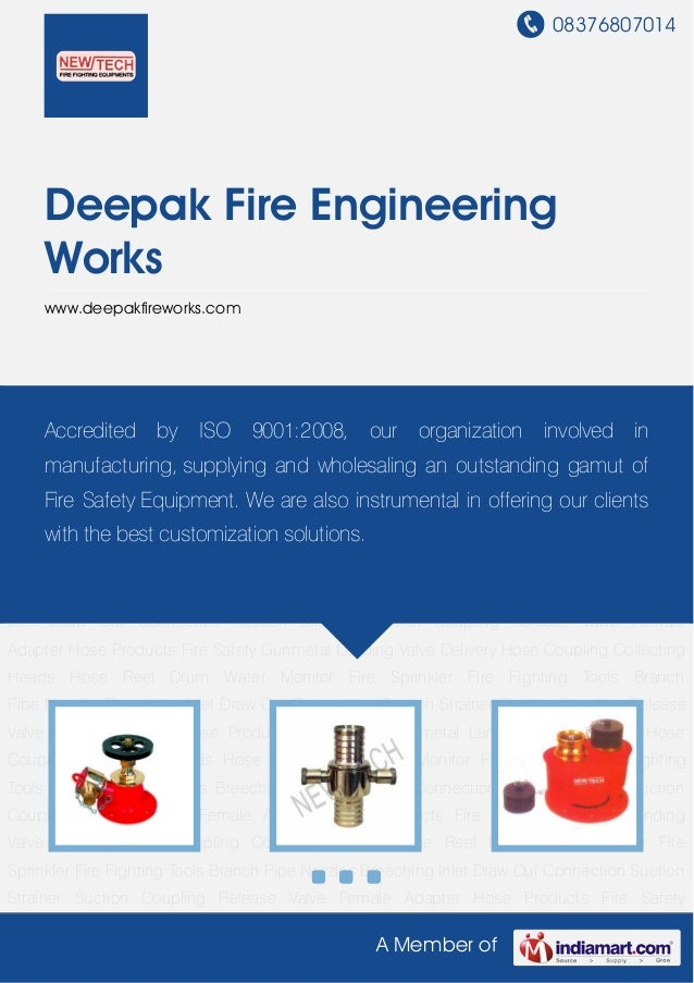 08376807014A Member ofDeepak Fire EngineeringWorkswww.deepakfireworks.comLanding Valve Delivery Hose Coupling Collecting H...