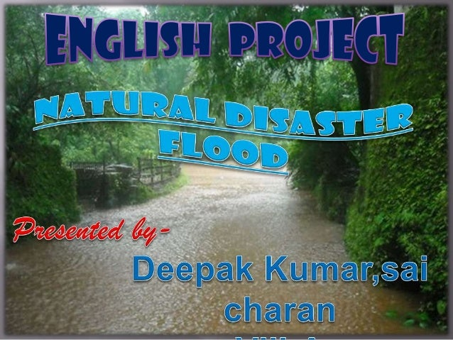 A natural disaster is a major adverse agent resulting from natural processes of the Earth; examples include floods, volcan...