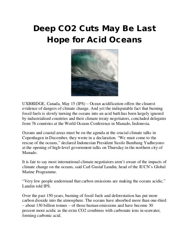 Deep CO2 Cuts May Be Last        Hope for Acid OceansUXBRIDGE, Canada, May 15 (IPS) – Ocean acidification offers the clear...