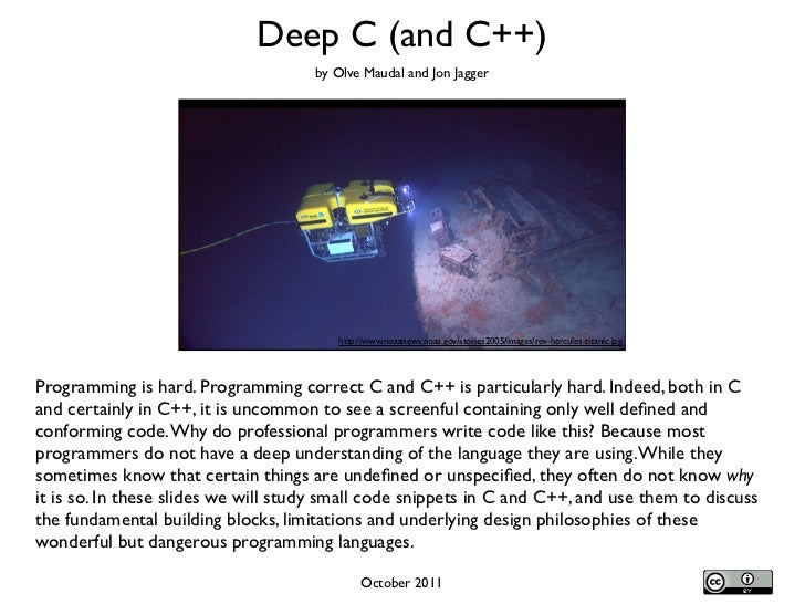 Deep C (and C++)                                     by Olve Maudal and Jon Jagger                                        ...