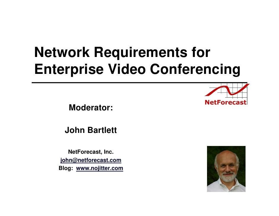 Deep dive   network requirementsfor enterprise video conferencing