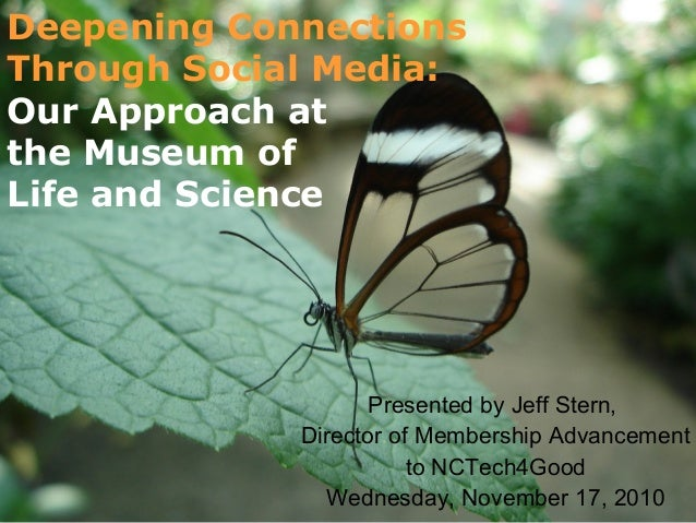 Deepening Connections Through Social Media: Presented by Jeff Stern, Director of Membership Advancement to NCTech4Good Wed...