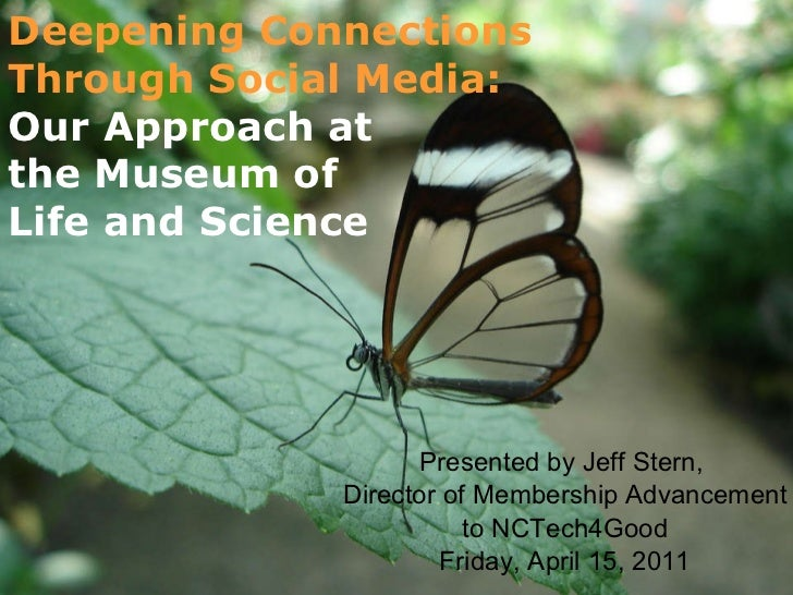 Deepening Connections Through Social Media: Presented by Jeff Stern,  Director of Membership Advancement to NCTech4Good Fr...