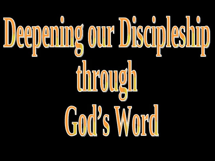 Deepening our Discipleship  through  God's Word