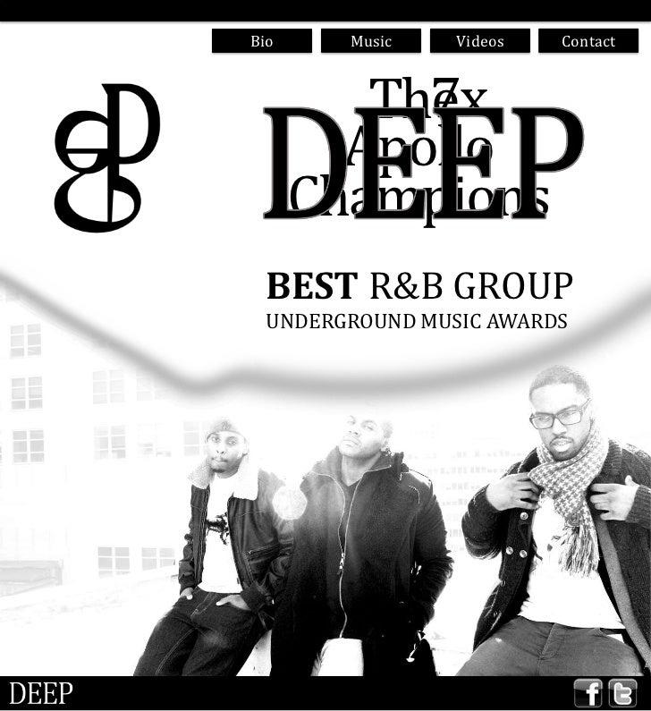 Bio     Music   Videos   Contact           7x         The        Apollo      Champions BEST R&B GROUP UNDERGROUND MUSIC AW...