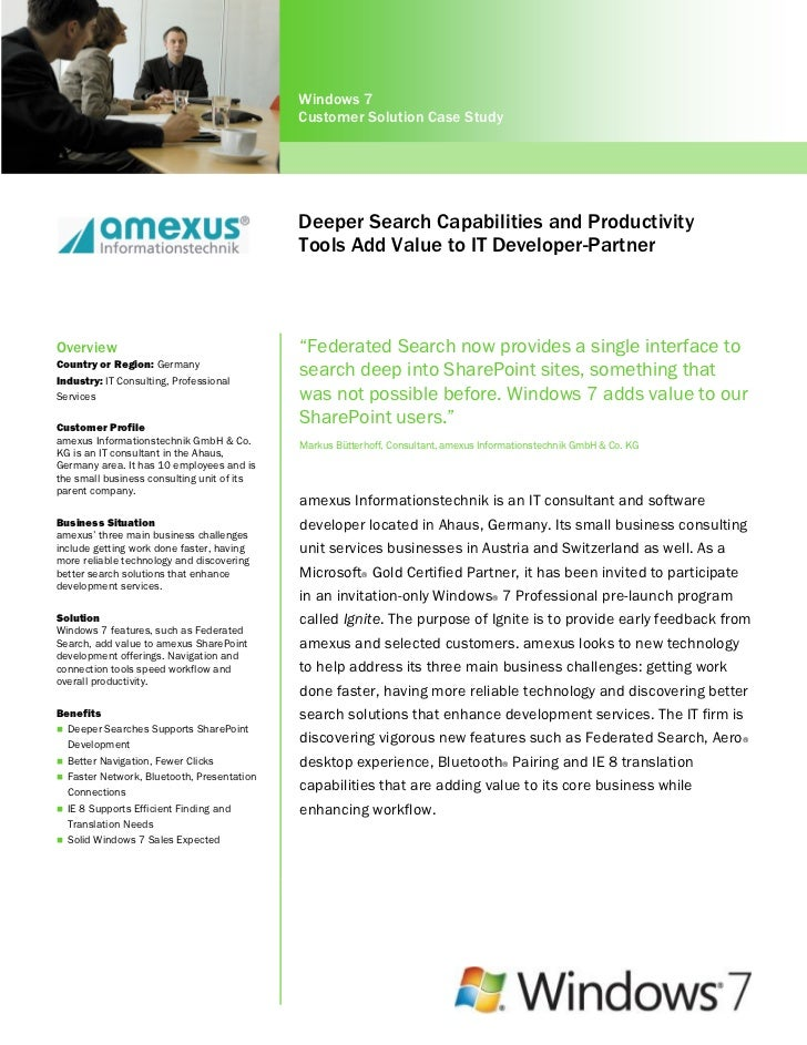 Deeper Search Capabilities and Productivity Tools of Windows 7 Professional Add Value to Amexus Informationstechnik (an IT Developer Partner)